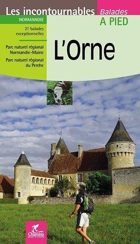 L'Orne-chamina-9782844664112