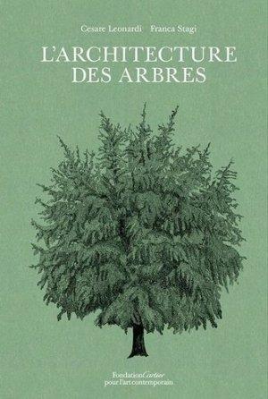 L'architecture des arbres - fondation cartier pour l'art - 9782869251526