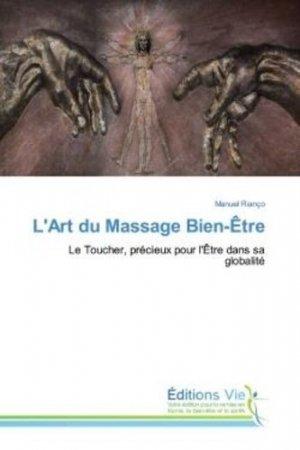L'Art du Massage Bien-Être - éditions vie - 9786139588527