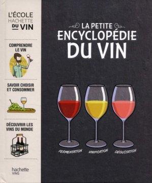 La petite encyclopédie Hachette des vins-hachette -9782017047032