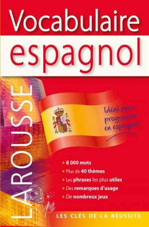 Larousse Vocabulaire espagnol-larousse-9782035957252