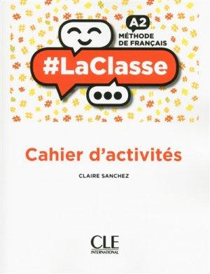 LA CLASSE A2 CAHIER ACTIVITES -cle international-9782090389715
