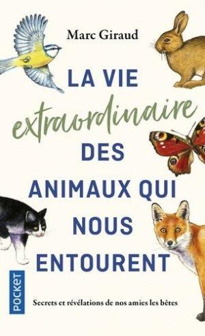 La vie extraordinaire des animaux qui nous entourent-Pocket-9782266289801