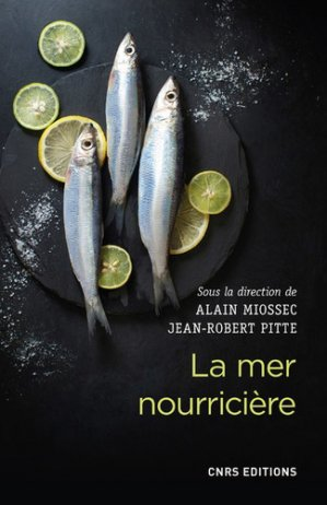 La mer nourricière - CNRS - 9782271126306