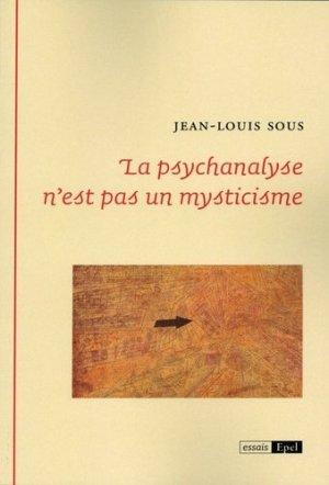 La psychanalyse n'est pas un mysticisme - epel - 9782354271886