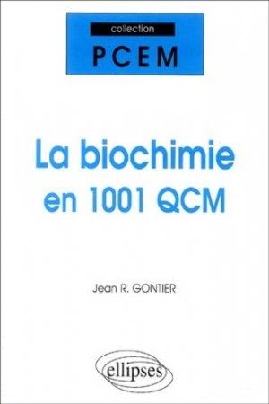 La biochimie en 1001 QCM-ellipses-9782729816056