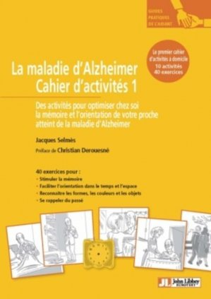 La maladie d'Alzheimer Cahier d'activités 1-john libbey eurotext-9782742014620