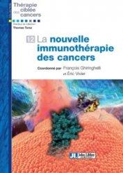 La nouvelle immunothérapie des cancers-john libbey eurotext-9782742015160