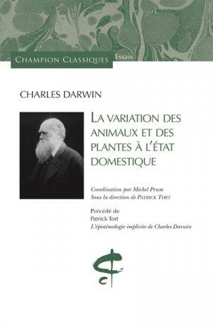 La variation des animaux et des plantes à l'état domestique-honore champion-9782745329677