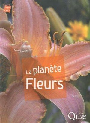 La planète Fleurs - quae  - 9782759206261