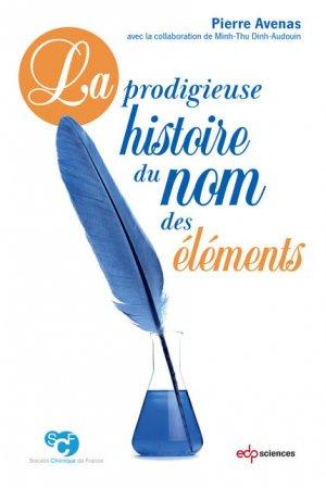 La prodigieuse histoire du nom des éléments-edp sciences-9782759823024