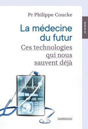 La médecine du futur - mardaga - 9782804707064