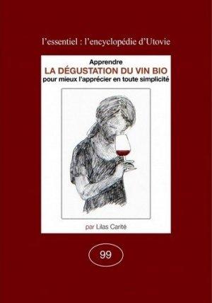 La Dégustation du vin bio-utovie-9782868191991