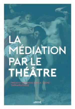 La médiation par le théâtre-arkhe-9782918682530