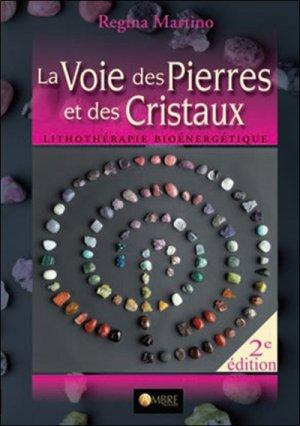 La voie des pierres et des cristaux-ambre -9782940594009
