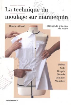 La technique du moulage sur mannequin - promopress - 9788417412258