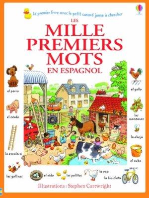 Les mille premiers mots en espagnol - usborne - 9781409570936