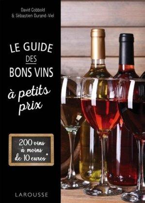 Le guide des bons vins a petits prix-larousse-9782035945341