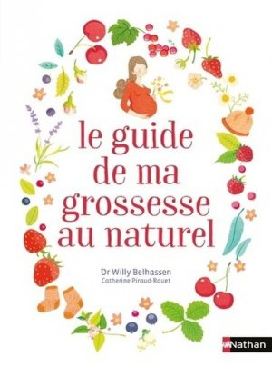 Le guide de ma grossesse au naturel-nathan-9782092788936