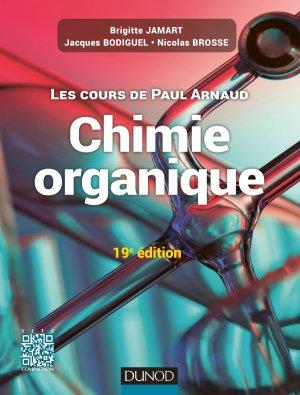 Les cours de Paul Arnaud - Cours de Chimie organique - dunod - 9782100725823