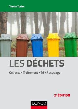 Les déchets - dunod - 9782100743421