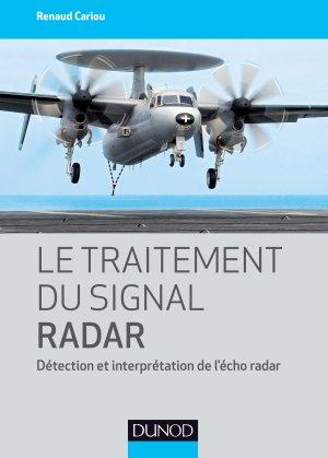 Le traitement du signal radar - dunod - 9782100778270