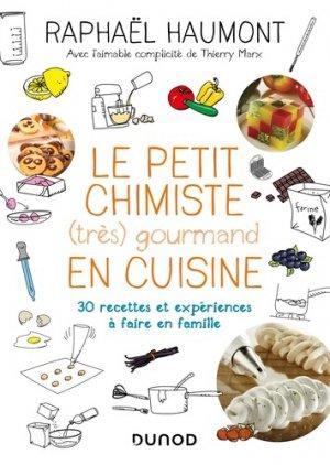 Le petit chimiste (tres)  gourmand en cuisine - dunod - 9782100791828
