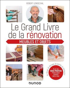 Le grand livre de la rénovation - Meubles et objets-dunod-9782100797158
