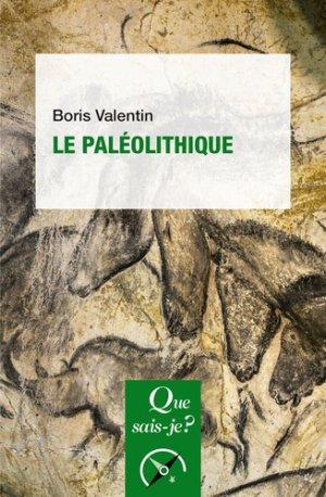Le Paléolithique-PUF-9782130816911