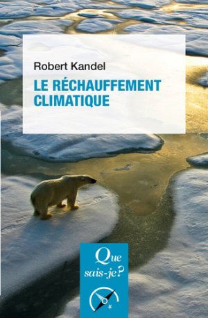 Le réchauffement climatique-PUF-9782130817031