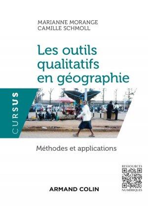Les outils qualitatifs en géographie - Méthodes et applications-armand colin-9782200601164