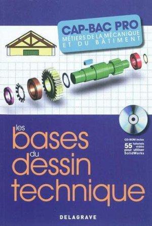 Les bases du dessin technique CAP-Bac Pro - delagrave - 9782206017112