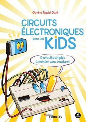 Les circuits électriques pour les kids - eyrolles - 9782212678208