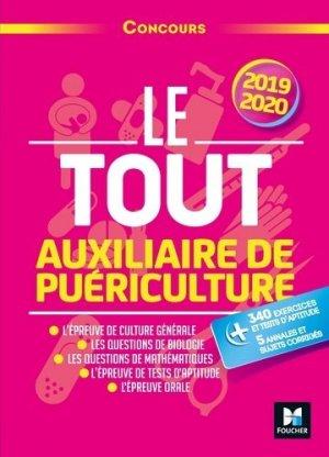 Le Tout Auxiliaire de puériculture - 2019-2020 - foucher - 9782216153299
