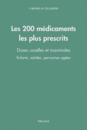 Les 200 médicaments les plus prescrits-maloine-9782224035532
