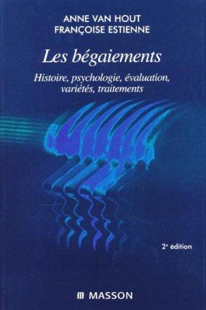 Les bégaiements, Histoire, psychologie, évaluation, variétés, traitements-elsevier / masson-9782294010361
