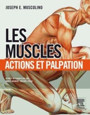 Les Muscles - elsevier / masson - 9782294728334