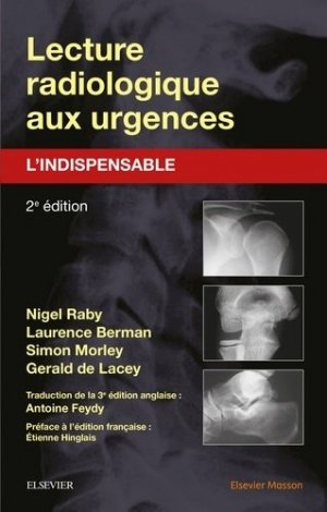 Lecture radiologique aux urgences : l'indispensable-elsevier / masson-9782294735110