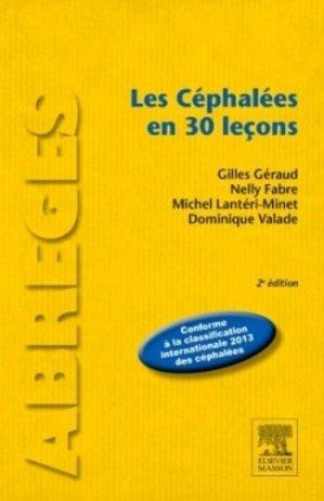 Les Céphalées en 30 leçons - elsevier / masson - 9782294739538