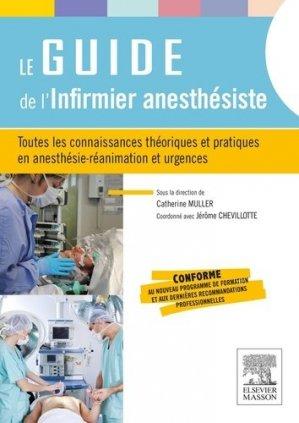 Le guide de l'infirmier anesthésiste - elsevier / masson - 9782294739897