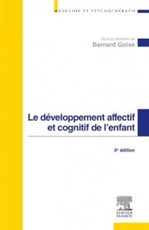Le développement affectif et cognitif de l'enfant-elsevier / masson-9782294743894