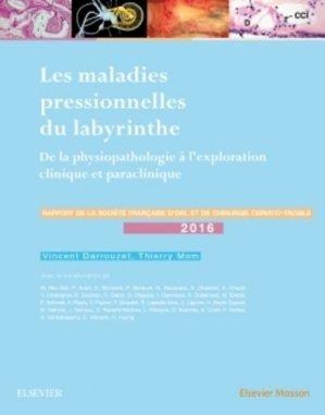 Les maladies pressionnelles du labyrinthe-elsevier / masson-9782294752131