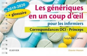 Les génériques en un coup d'oeil pour les infirmiers 2019-2020-elsevier / masson-9782294763724