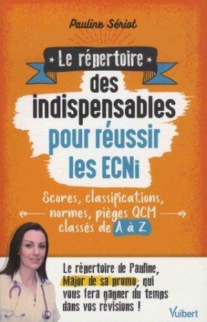 Le répertoire des indispensables pour réussir les ECNi - vuibert - 9782311661033