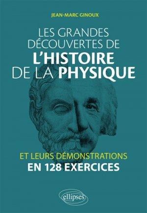 Les grandes découvertes de l'histoire de la physique-ellipses-9782340023437