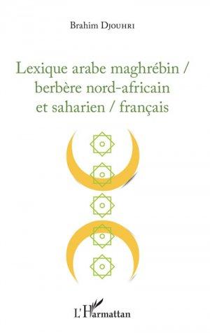 Lexique arabe maghrébin / berbère nord-africain et saharien / français-l'harmattan-9782343164885