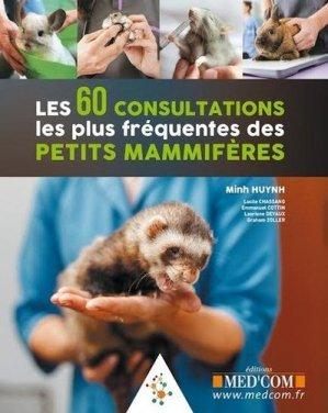 Les 60 consultations les plus fréquentes des petits mammifères - med'com - 9782354032647