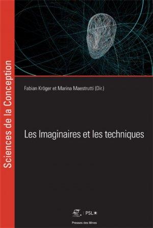 Les imaginaires et les techniques-presses des mines-9782356715012