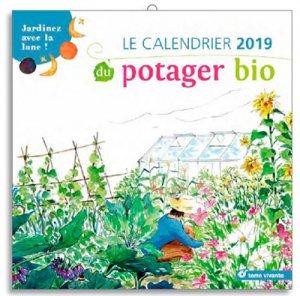 Le calendrier 2019 du potager bio - terre vivante - 9782360983612