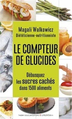 Le compteur de glucides-thierry souccar-9782365491181